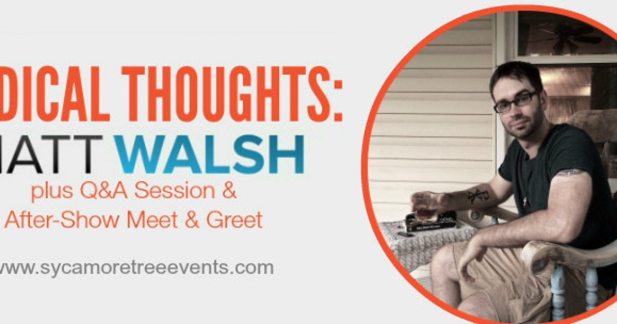 Less than two weeks until the Radical Thoughts: Matt Walsh Live tour kicks off